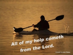 All of my help cometh from the Lord