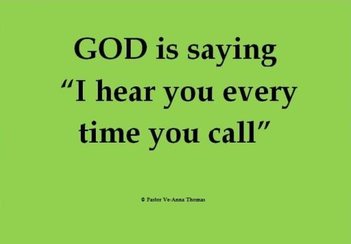 I hear you every time you call