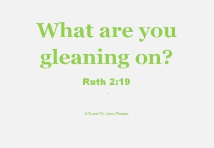 What are you gleaning on