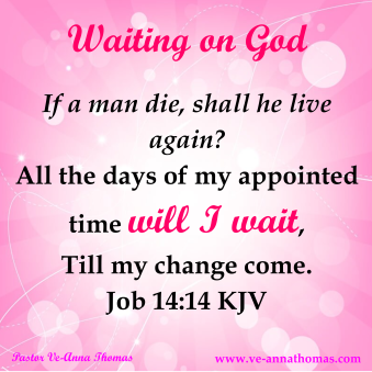 waiting-on-god-job-14-14