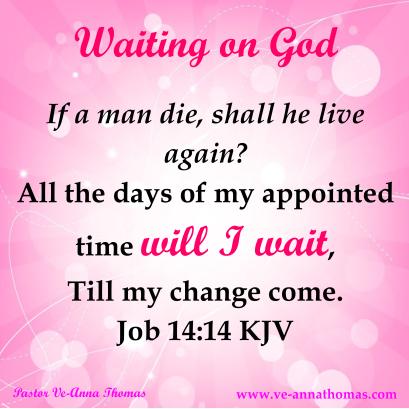 waiting-on-god-job-14-14
